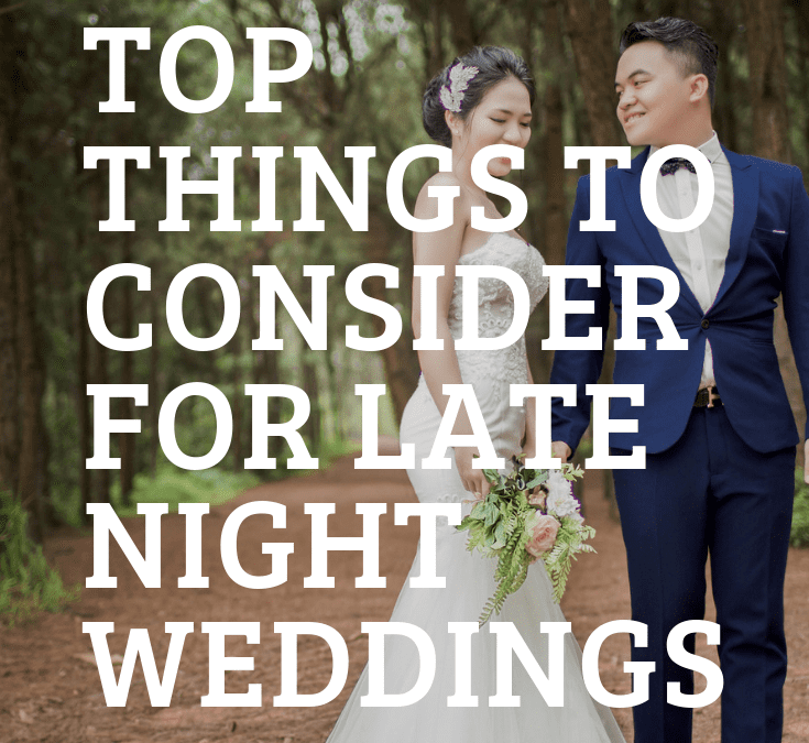 top-things-for-late-night-wedding-andrew-roby-events